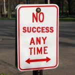You Don't Need Permission - No Success sign