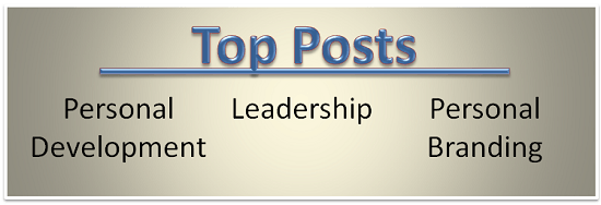 Top Posts Leadership Personal Development Personal Branding