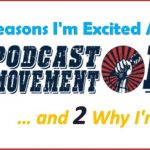 Excited for Podcast Movement