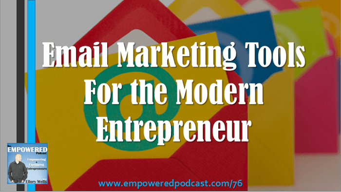 EP76 Email Marketing Tools