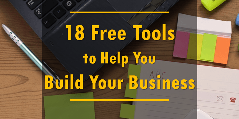 18 Free Tools to Help You Build Your Business