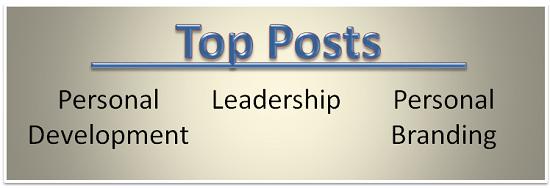 Top Posts Leadership Personal Development Personal Branding