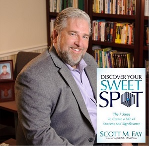 Scott Fay Discover Your Sweet Spot