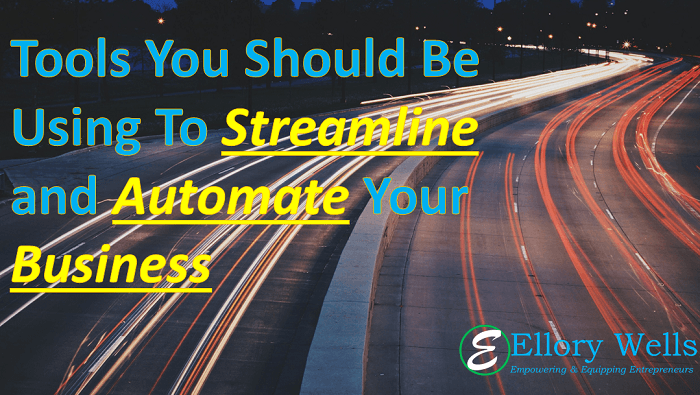 Tools to Streamline and Automate Your Business
