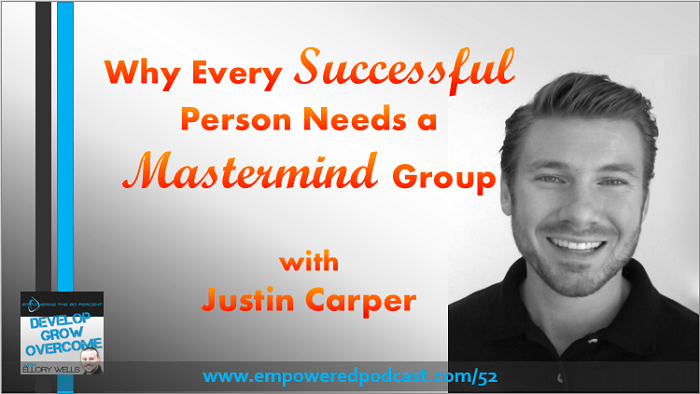 EP52: Masterminds with Justin Carper