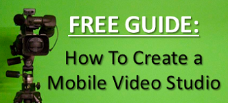 How to Create a Mobile Video Studio