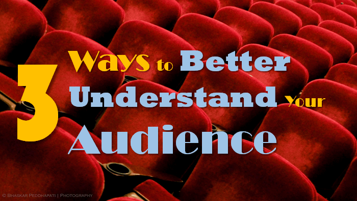 Better Understand Your Audience