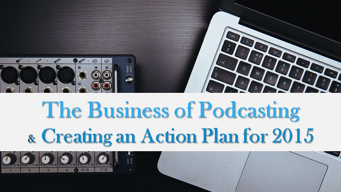 business of podcasting