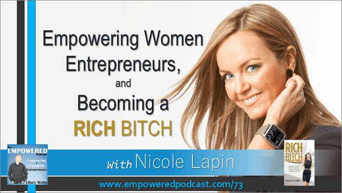 EP73 Nicole Lapin Rich Bitch