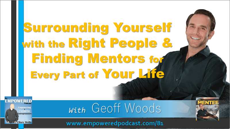 EP81 Geoff Woods on Mentors and Mentorship