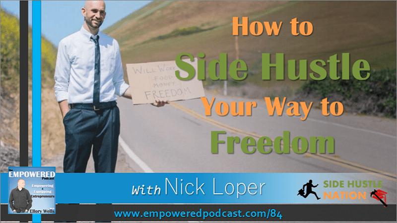 EP84 Nick Loper Side Hustle Freedom