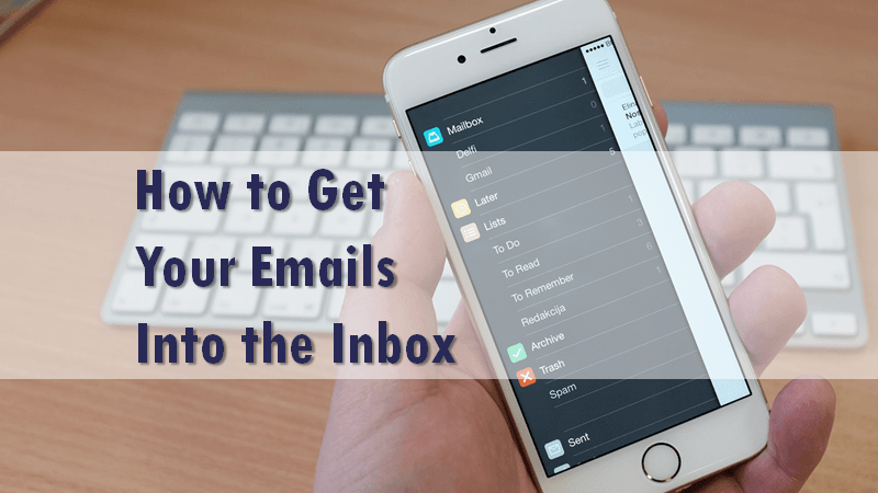 How to Get Your Emails into the Inbox