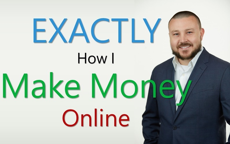 exactly how I make money online