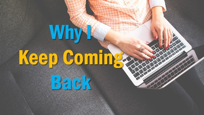 why I keep coming back to blogging